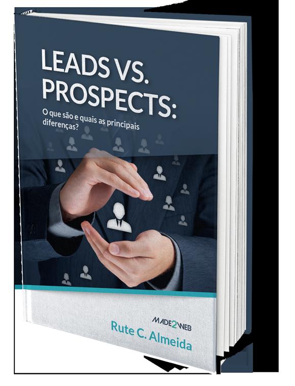 Leads VS Prospects: O que são e quais as principais diferenças?