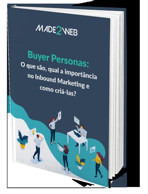 Buyer Personas: O que são, qual a importância no Inbound Marketing e como criá-las