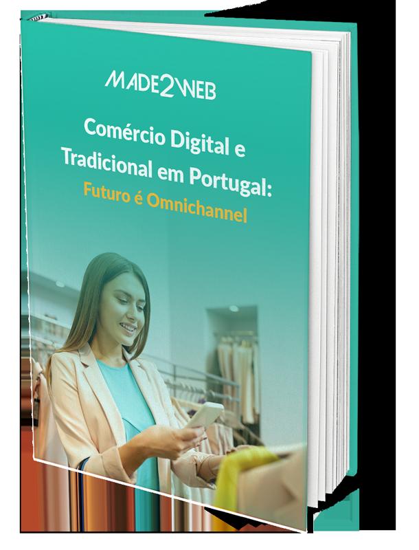Comércio Digital e Tradicional em Portugal: Futuro é Omnichannel