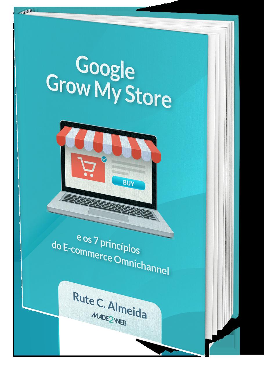 Google Grow My Store e os 7 princípios do E-commerce Omnichannel
