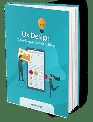 Ux Design: O que é e quais as boas práticas